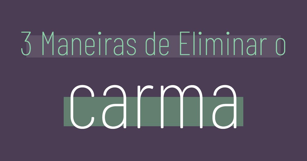 Como eliminar o Carma
