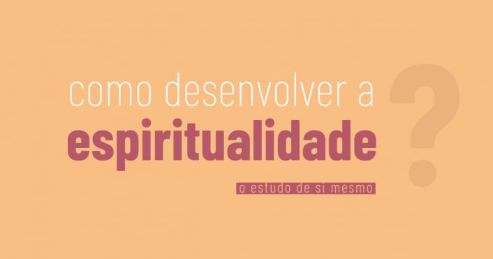 desenvolver-espiritualidade